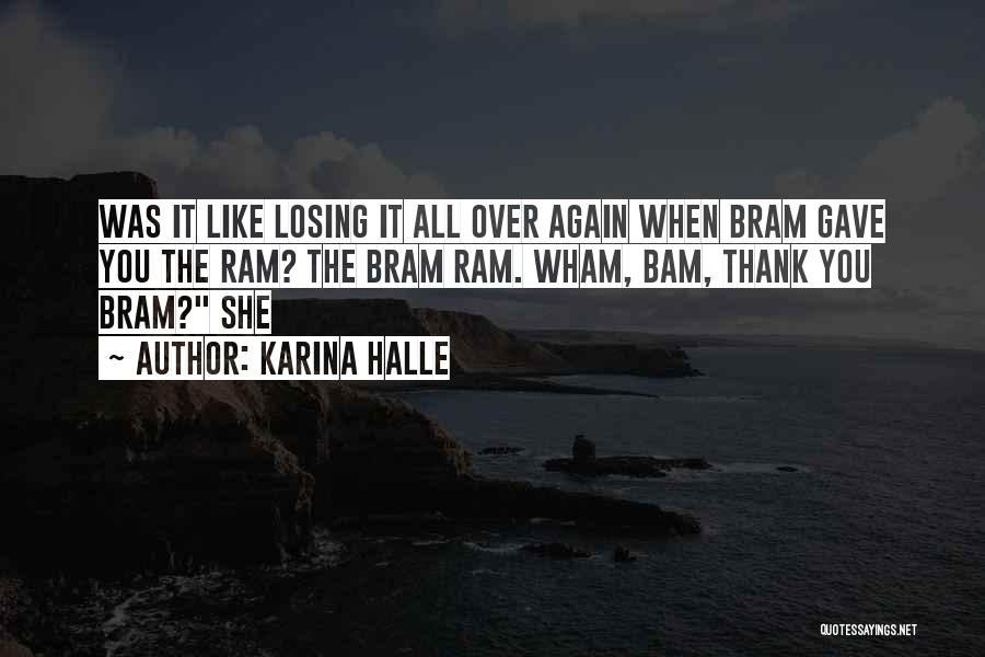 Losing You Again Quotes By Karina Halle