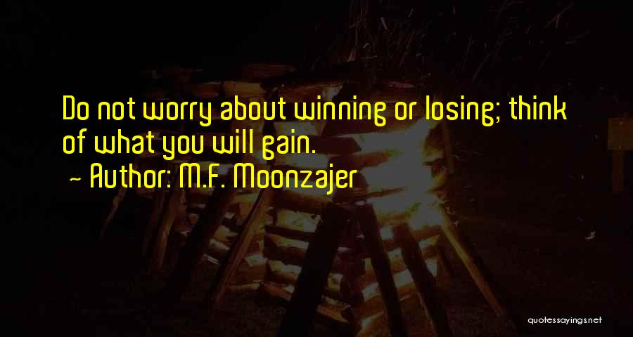 Losing You Again Quotes By M.F. Moonzajer