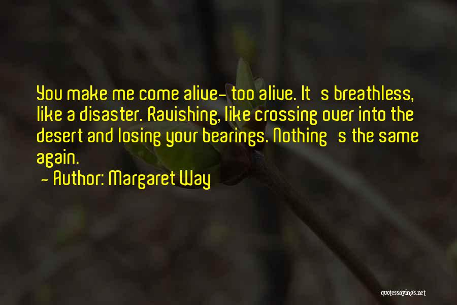 Losing You Again Quotes By Margaret Way