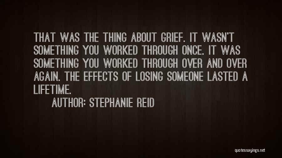 Losing You Again Quotes By Stephanie Reid