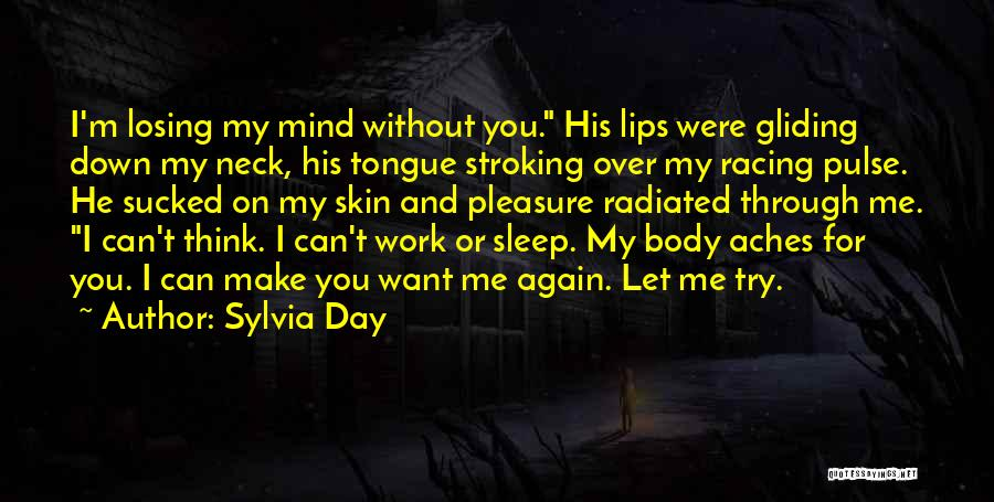 Losing You Again Quotes By Sylvia Day