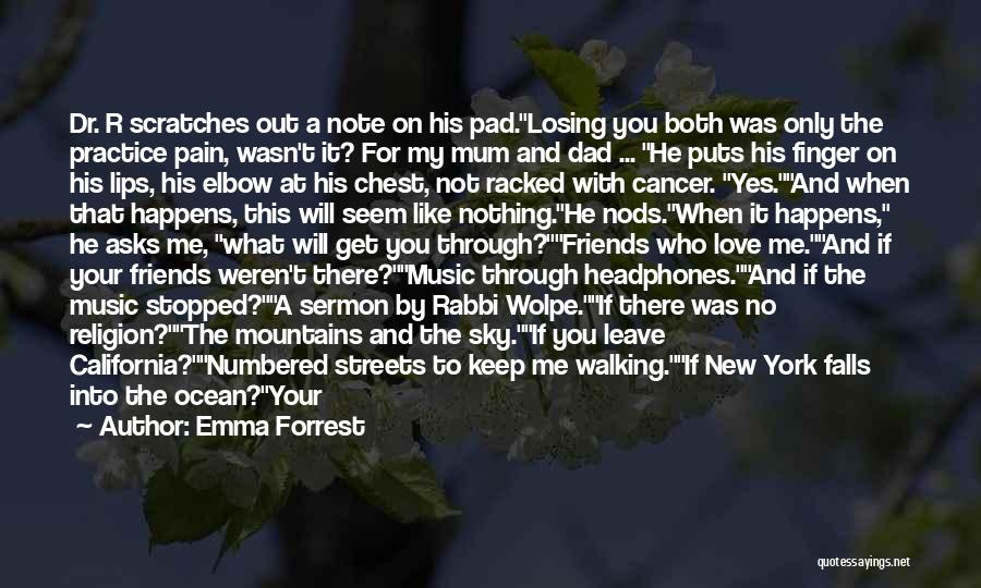 Losing Your Head Quotes By Emma Forrest