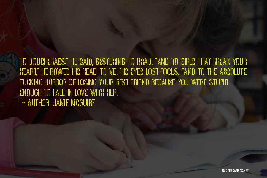 Losing Your Head Quotes By Jamie McGuire