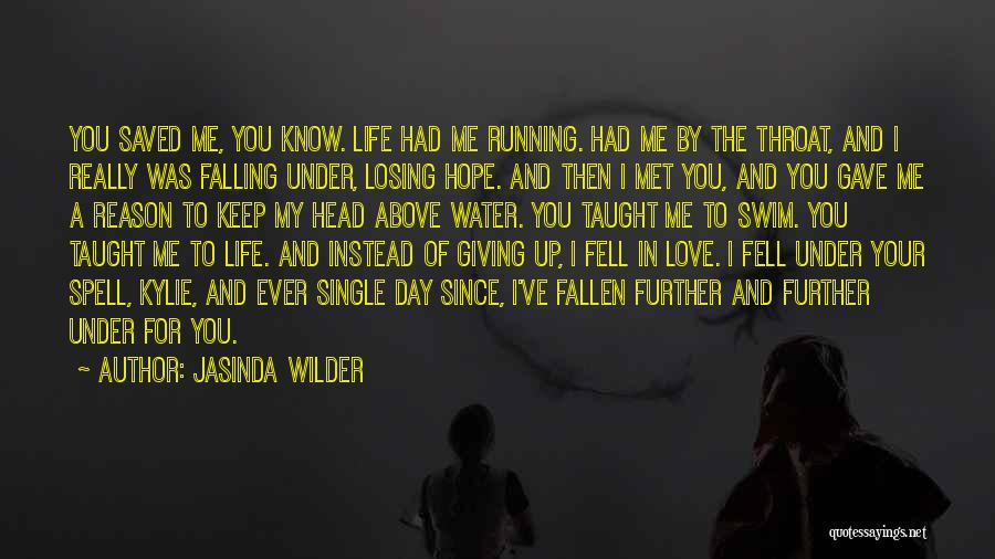 Losing Your Head Quotes By Jasinda Wilder