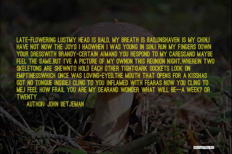 Losing Your Head Quotes By John Betjeman