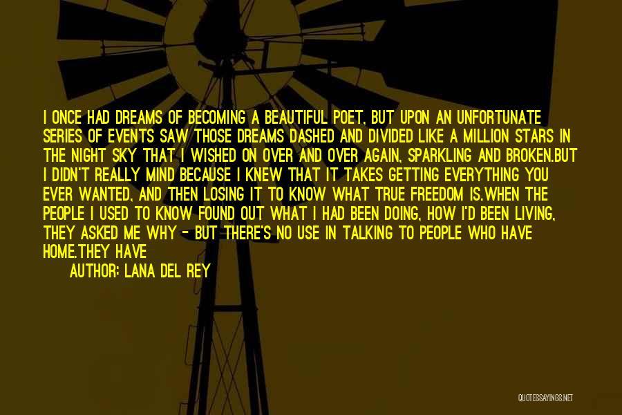 Losing Your Head Quotes By Lana Del Rey