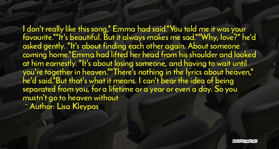Losing Your Head Quotes By Lisa Kleypas