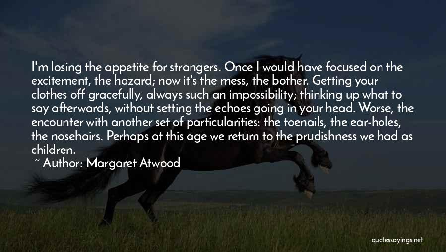 Losing Your Head Quotes By Margaret Atwood