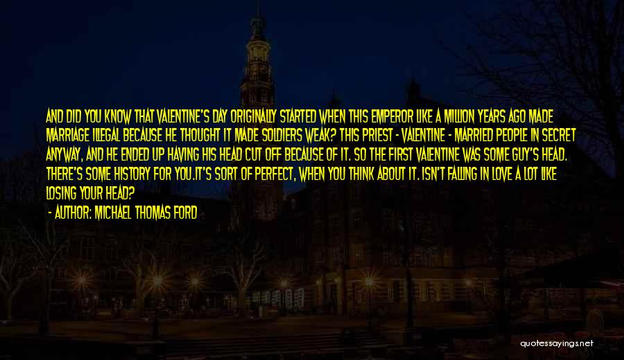 Losing Your Head Quotes By Michael Thomas Ford
