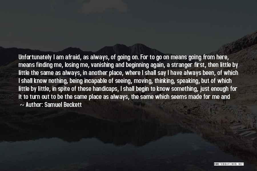 Losing Your Head Quotes By Samuel Beckett