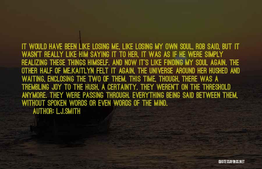 Top 32 Quotes & Sayings About Losing Your Other Half