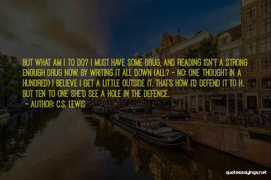 Loss And Healing Quotes By C.S. Lewis