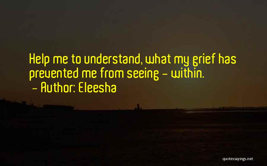 Loss And Healing Quotes By Eleesha