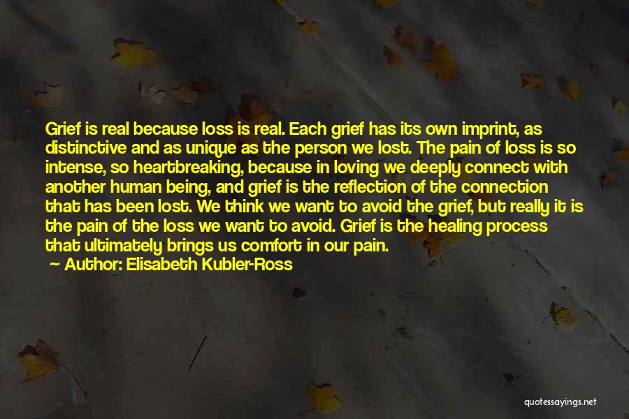 Loss And Healing Quotes By Elisabeth Kubler-Ross