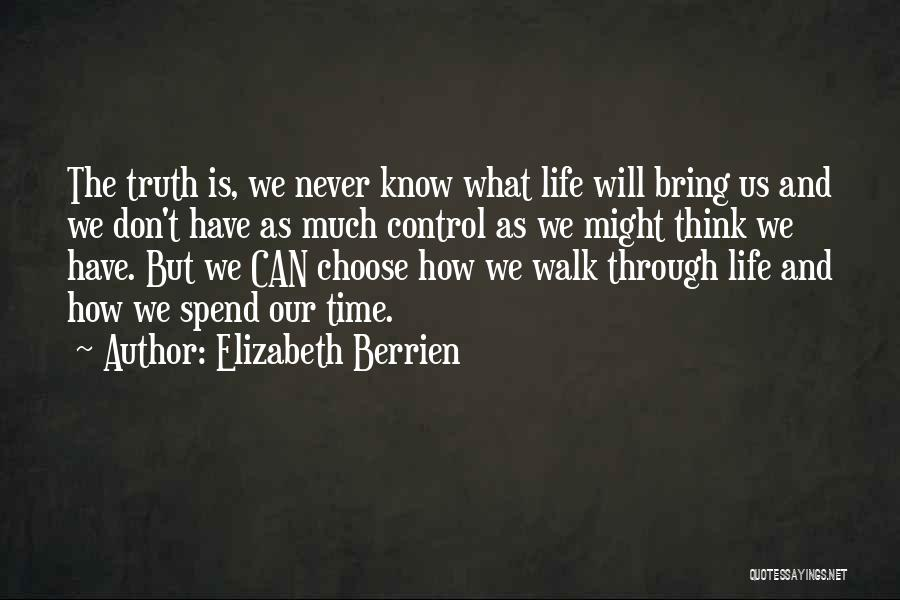 Loss And Healing Quotes By Elizabeth Berrien
