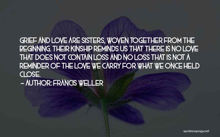 Loss And Healing Quotes By Francis Weller