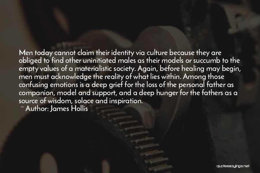Loss And Healing Quotes By James Hollis
