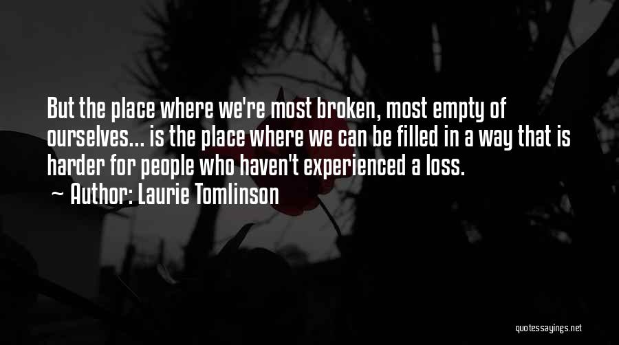 Loss And Healing Quotes By Laurie Tomlinson