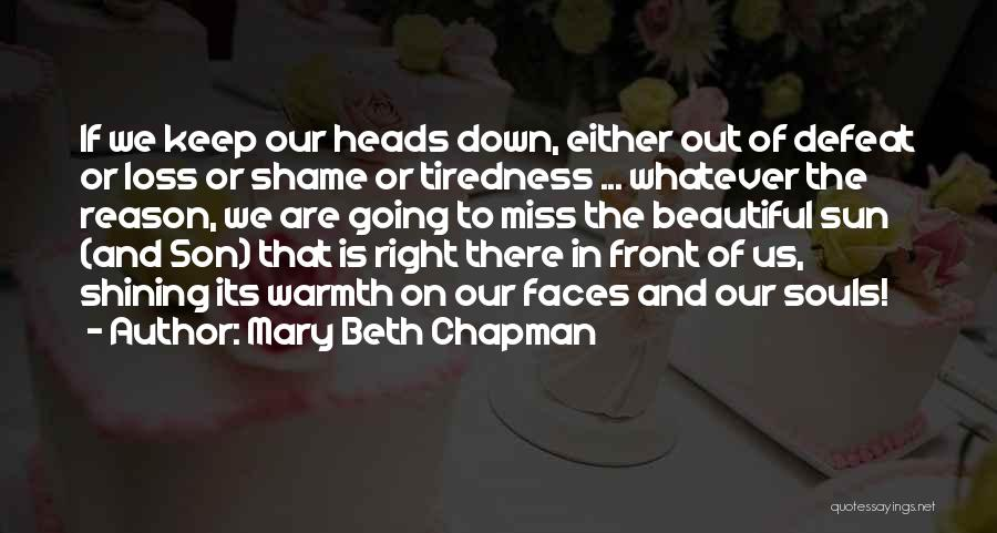 Loss And Healing Quotes By Mary Beth Chapman