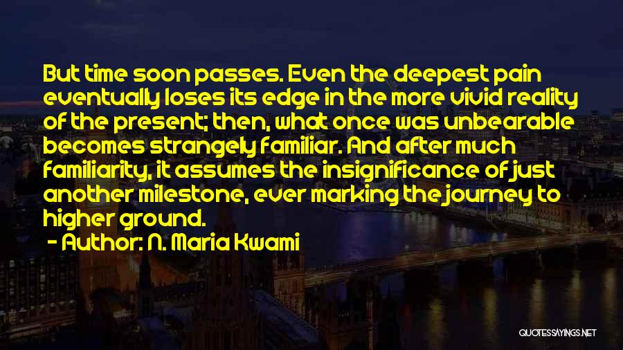 Loss And Healing Quotes By N. Maria Kwami