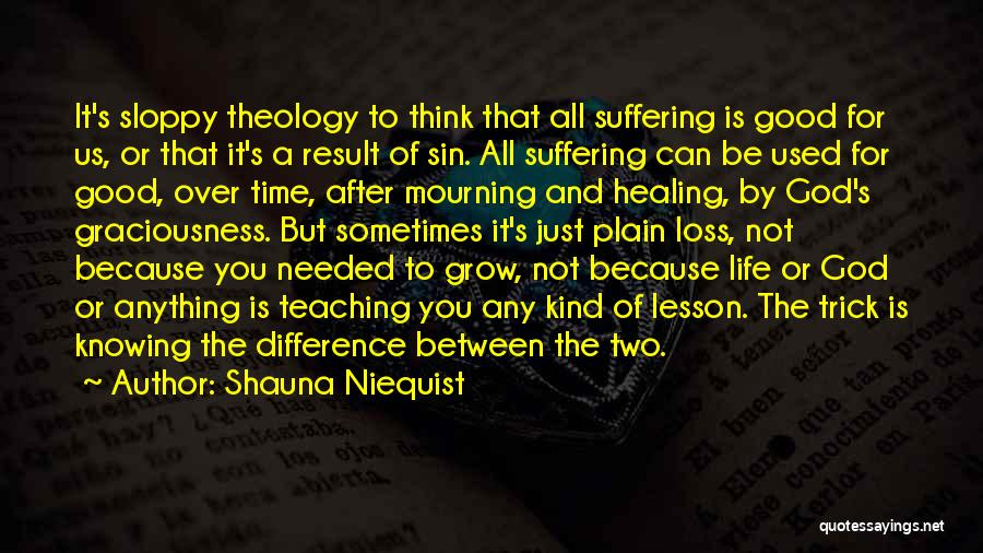 Loss And Healing Quotes By Shauna Niequist
