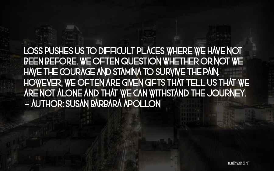 Loss And Healing Quotes By Susan Barbara Apollon