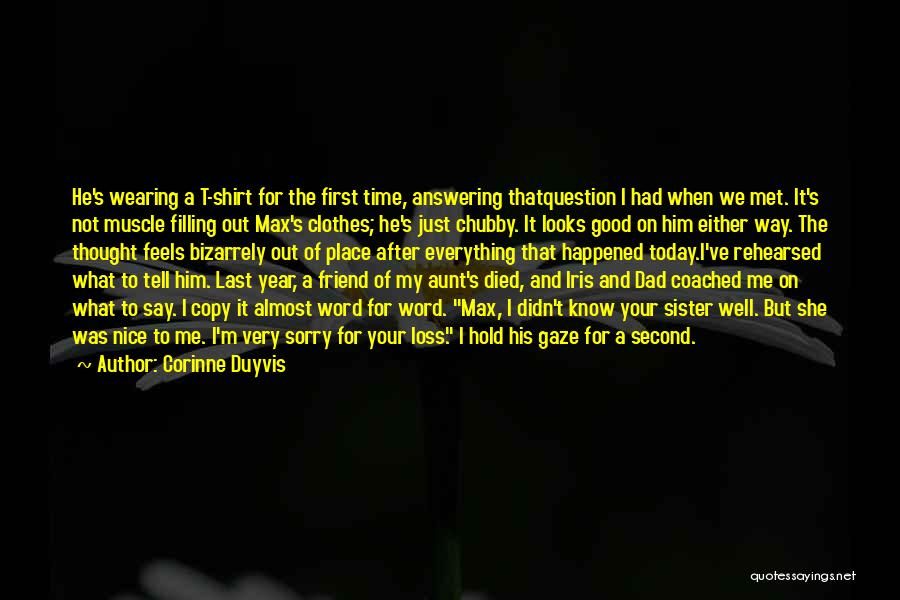 Loss Friend Quotes By Corinne Duyvis