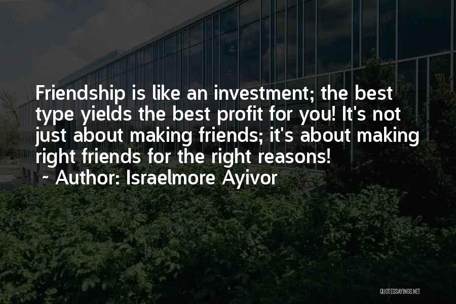 Loss Friend Quotes By Israelmore Ayivor
