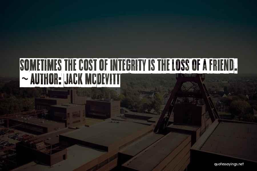 Loss Friend Quotes By Jack McDevitt