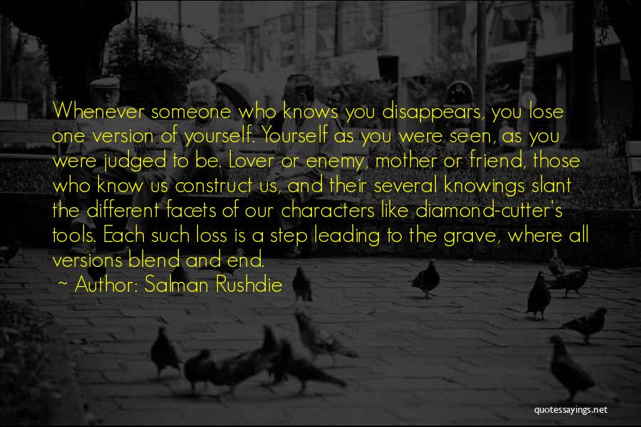 Loss Friend Quotes By Salman Rushdie
