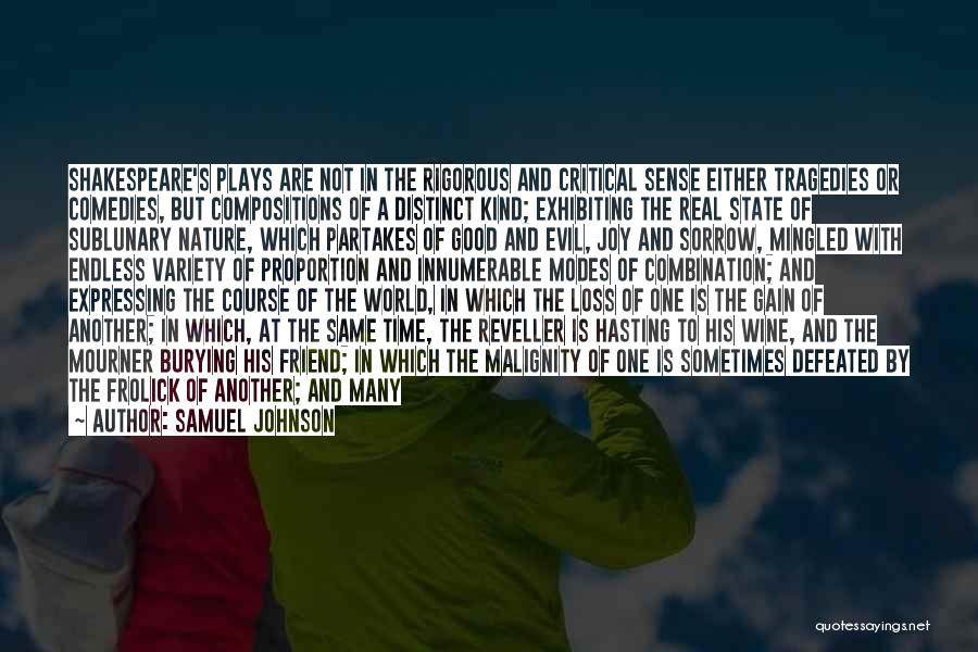 Loss Friend Quotes By Samuel Johnson