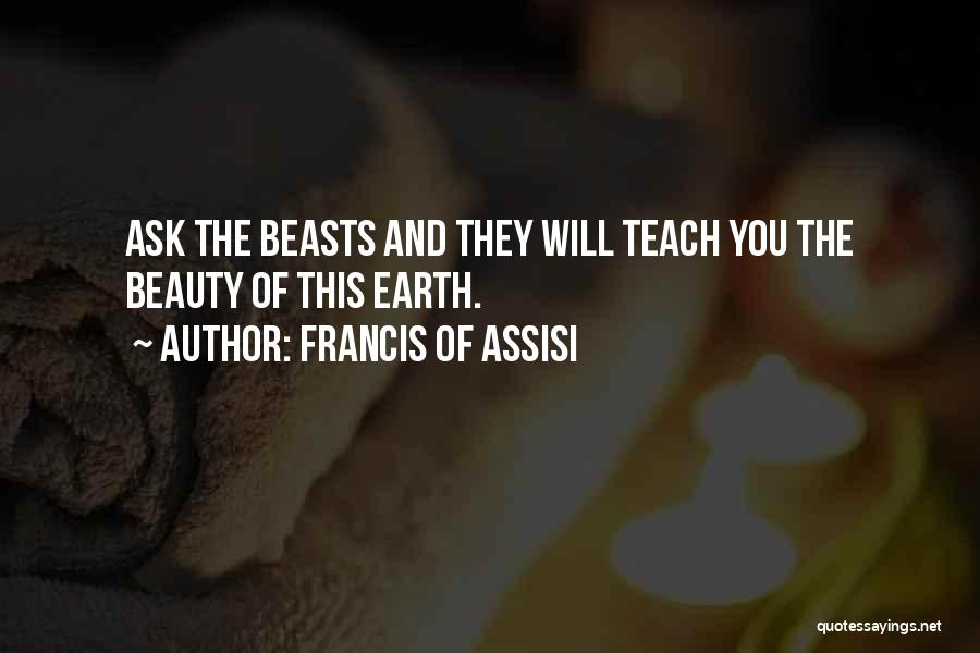 Loss Of A Pet Quotes By Francis Of Assisi