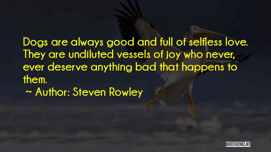 Loss Of A Pet Quotes By Steven Rowley