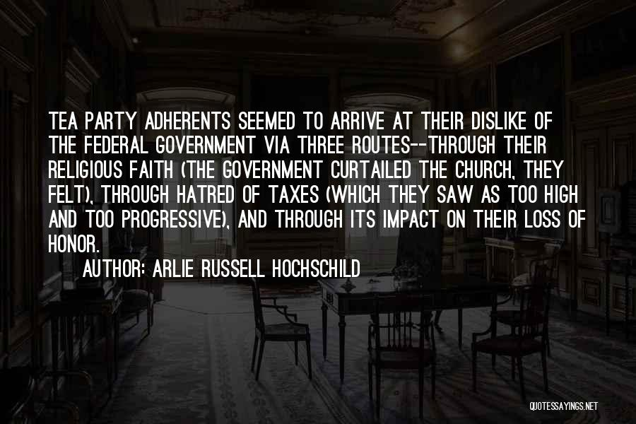 Loss Of Faith Quotes By Arlie Russell Hochschild