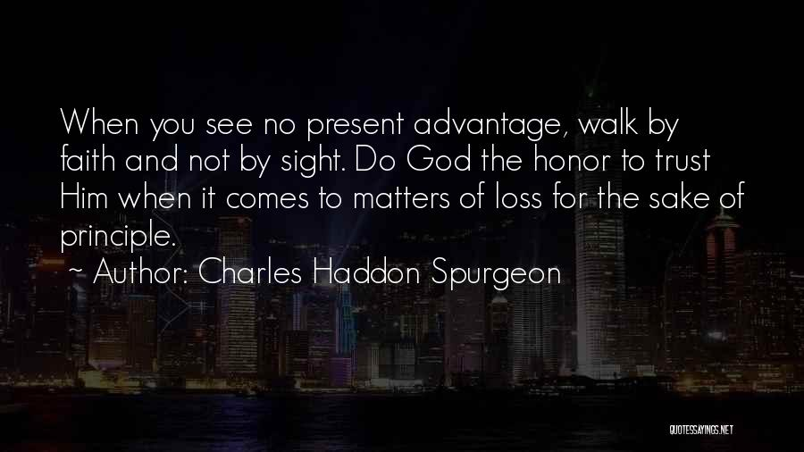 Loss Of Faith Quotes By Charles Haddon Spurgeon