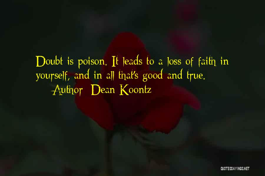 Loss Of Faith Quotes By Dean Koontz
