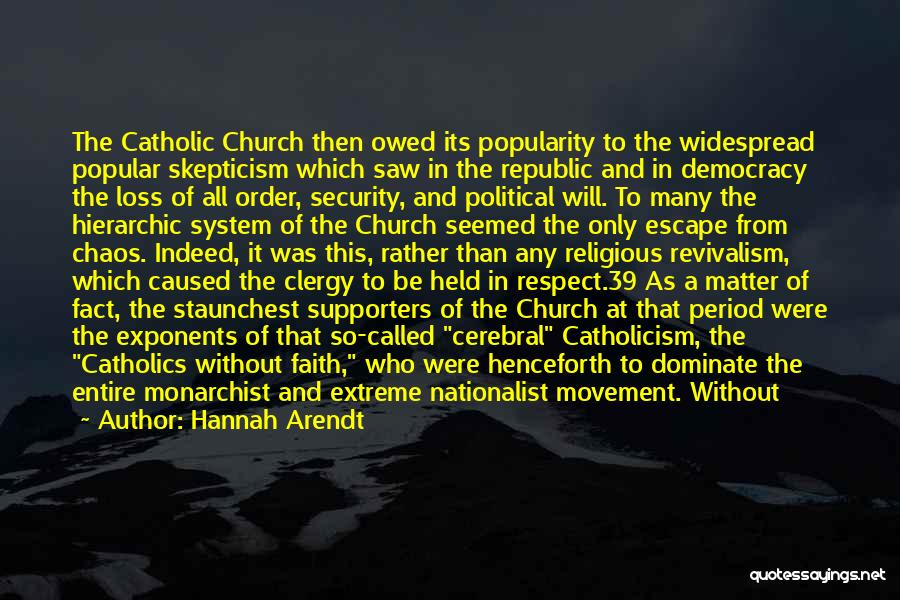 Loss Of Faith Quotes By Hannah Arendt
