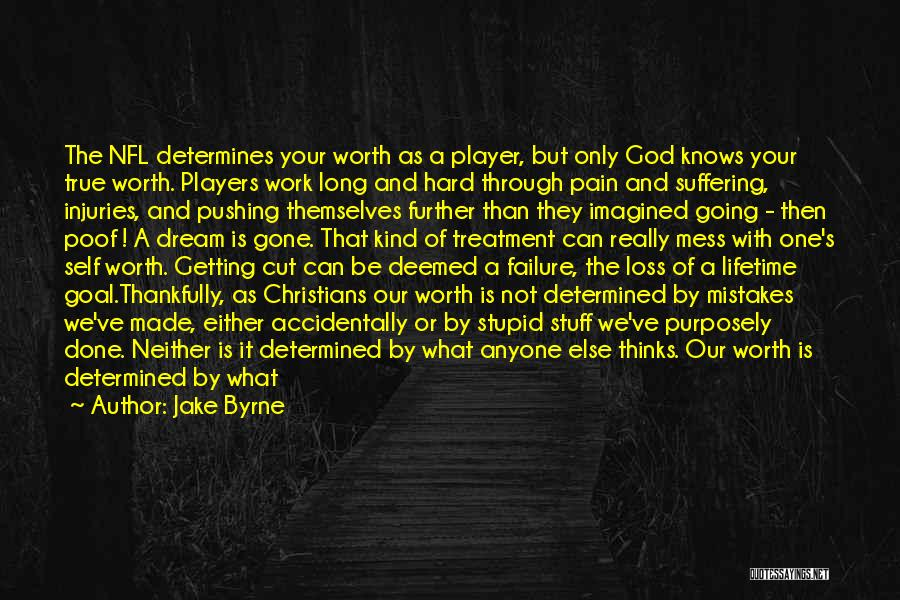 Loss Of Faith Quotes By Jake Byrne