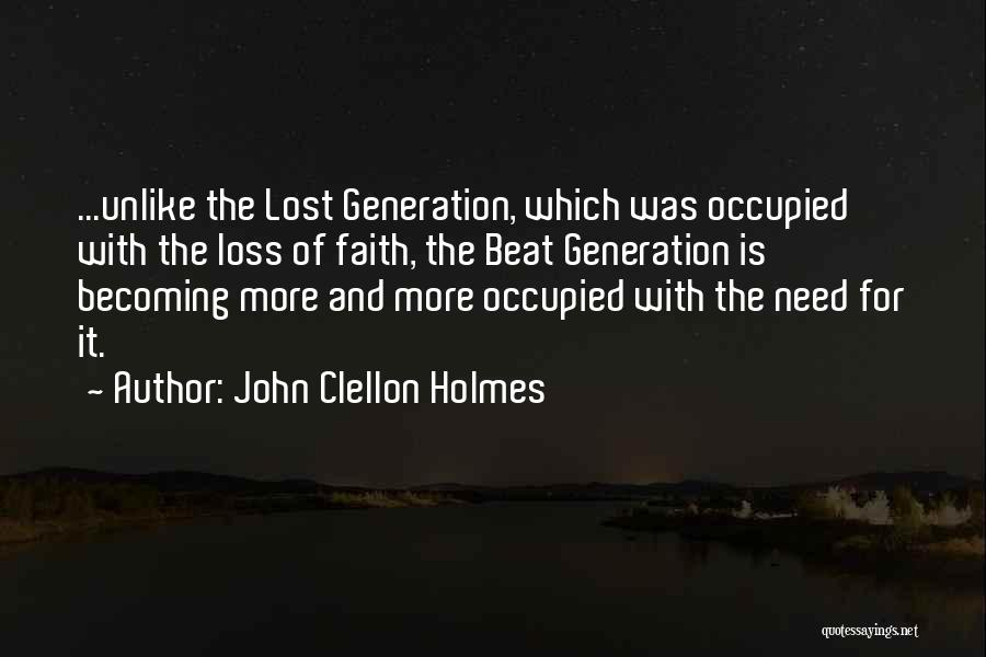 Loss Of Faith Quotes By John Clellon Holmes