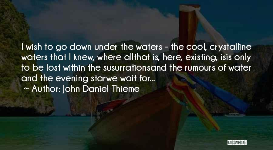 Loss Of Faith Quotes By John Daniel Thieme