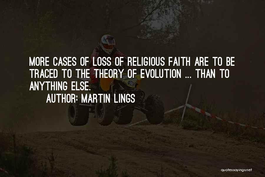 Loss Of Faith Quotes By Martin Lings