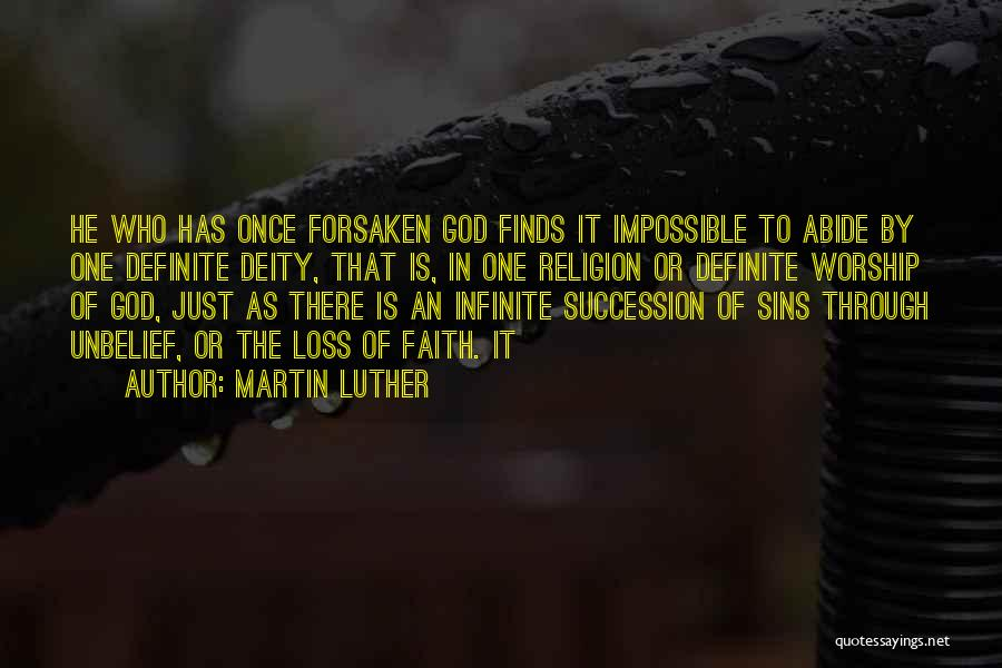 Loss Of Faith Quotes By Martin Luther