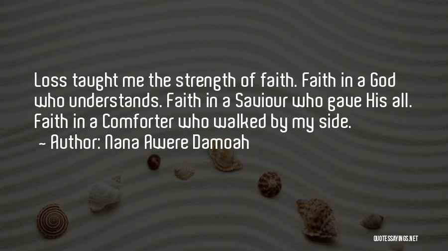 Loss Of Faith Quotes By Nana Awere Damoah