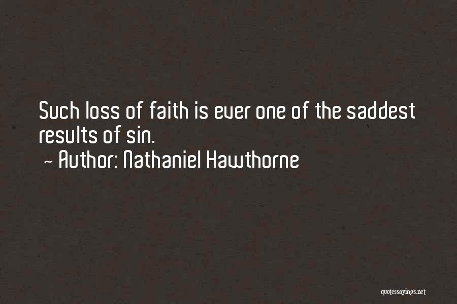 Loss Of Faith Quotes By Nathaniel Hawthorne
