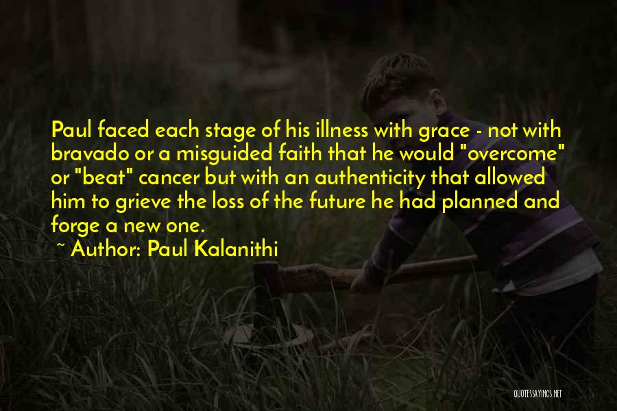 Loss Of Faith Quotes By Paul Kalanithi