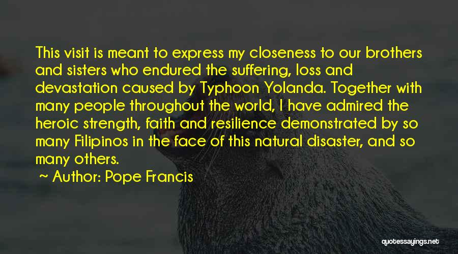 Loss Of Faith Quotes By Pope Francis