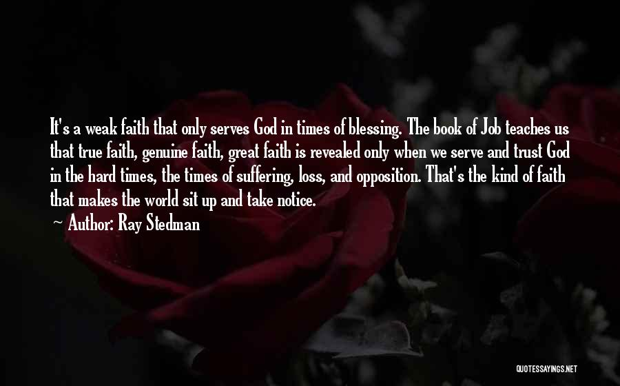 Loss Of Faith Quotes By Ray Stedman
