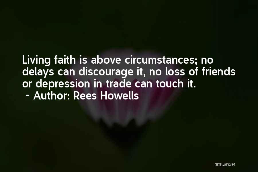 Loss Of Faith Quotes By Rees Howells