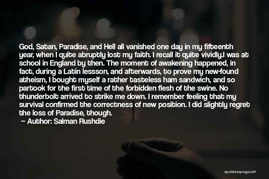 Loss Of Faith Quotes By Salman Rushdie