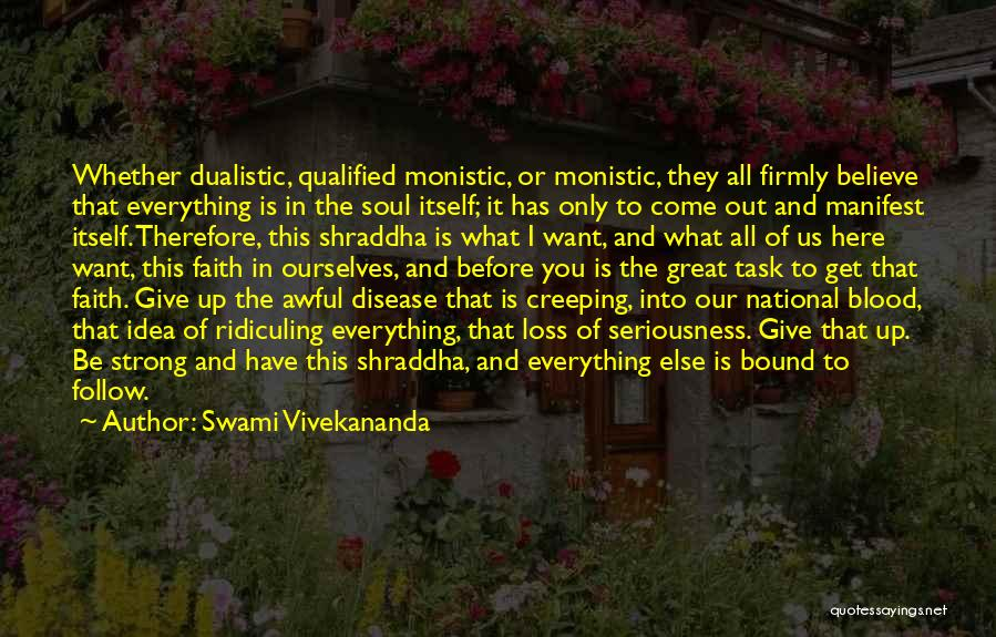 Loss Of Faith Quotes By Swami Vivekananda